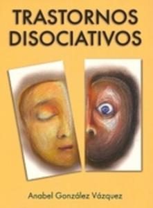 Trastornos disociativos. Recursos para profesionales